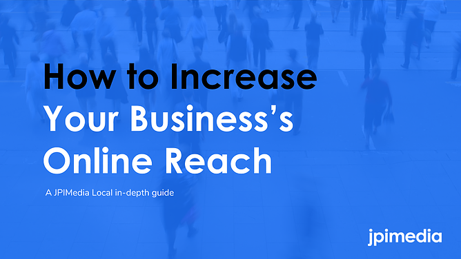 How To Increase Your Business's Online Reach