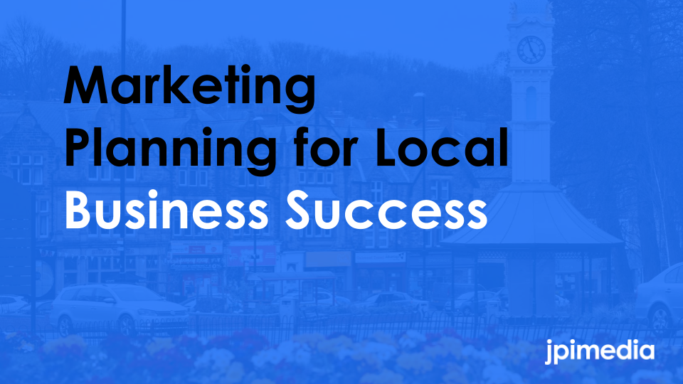 Marketing Planning for Local Business Success