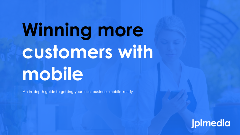 Winning More Customers with Mobile